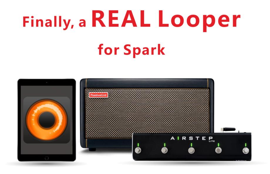 Airstep looper for Spark